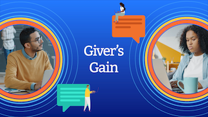 Giver's Gain with image of two students working on giving feedback
